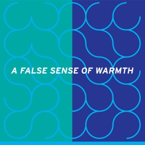 fwwtw_a_false_sense_of_warmth_album_art_1