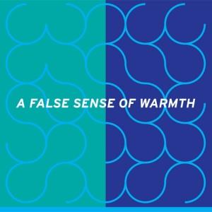 fwwtw_a_false_sense_of_warmth_album_art_1